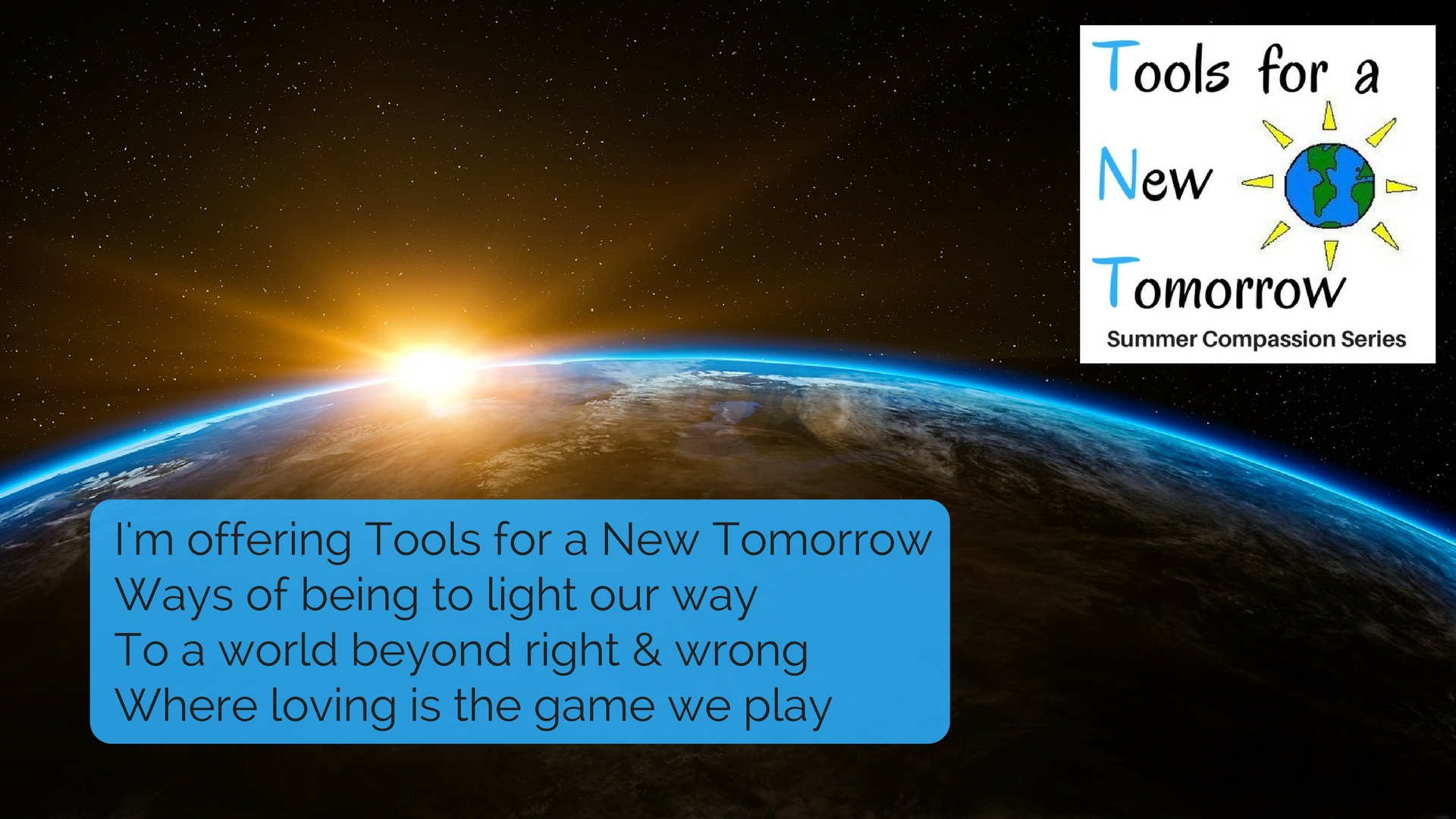 Invitation to the Tools for a New Tomorrow Summer Series